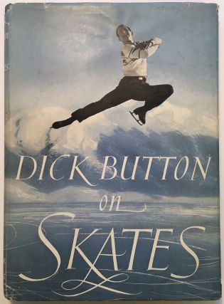 Dick Button on Skates -- inscribed book with a Typed Letter Signed
