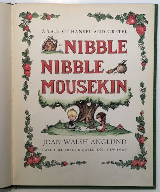 Nibble Nibble Mousekin: A Tale of Hansel and Gretel