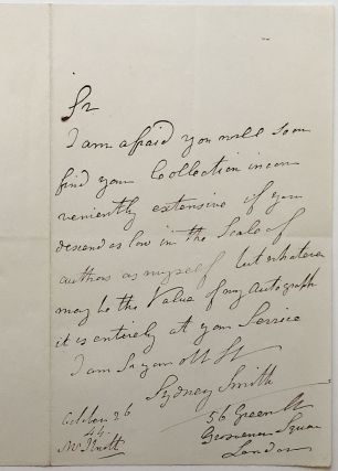 Humorous Autographed Letter Signed to an autograph collector. Sydney SMITH, 1771 - 1845