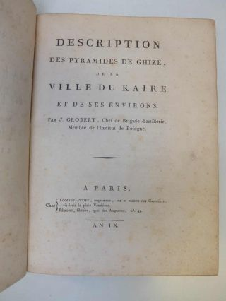 Description des pyramides de Ghize, de la ville du Kaire et de ses environs.; Descriptions and explanations of some remains of Roman antiquities dug up in the city of Bath, in the year MDCCXC. With an engraving from drawings made on the spot. By Governor Pownall.