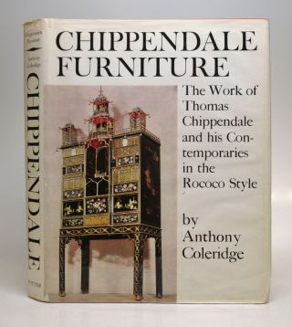 Chippendale Furniture, circa 1745 -1765: The Work of Thomas Chippendale and his Contemporaries in...