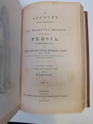 An Account of the Transactions of His Majesty's Mission to the Court of Persia in the years 1807-11...; To which is Appended, a Brief History of the Wahauby.