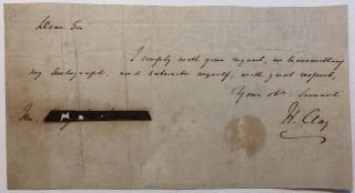 Autographed Note Signed. Henry CLAY, 1777 - 1852.