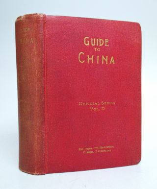 Guide to China, with Land and Sea Routes Between the American and European Continents; Official Series, vol. D. JAPANESE GOVERNMENT RAILWAYS.