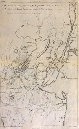 A Plan of the Northern Part of New Jersey, shewing the Positions of the American and British Armies after crossing the North River in 1776. John MARSHALL.