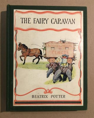 The Fairy Caravan. Beatrix POTTER