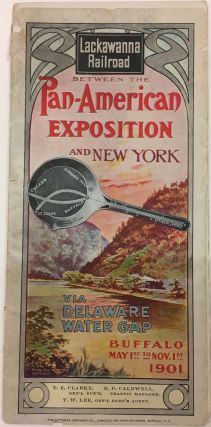 Lackawanna Railroad Between the Pan-American Exposition and New York via Delaware Water Gap. T....