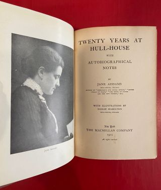 Twenty Years at Hull-House with Autobiographical Notes.