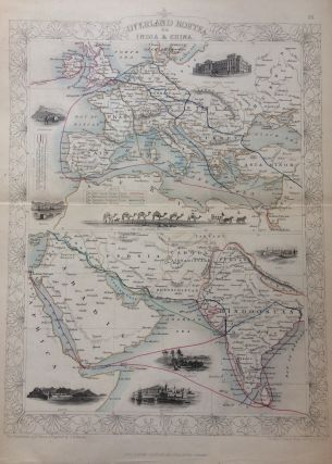 Overland Routes to India and China. John TALLIS.