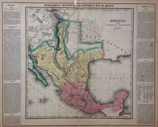 Geographical, Statistical, and Historical Map of Mexico. CAREY, LEA