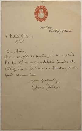 Autographed letter signed to a fellow member of the Friars Club. Gilbert COLERIDGE, 1859 - 1963,...