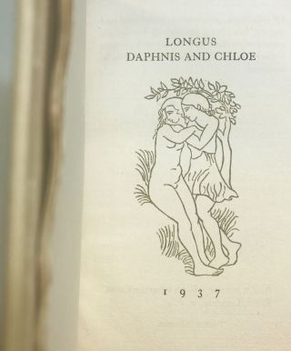 Daphnis & Chloe: A Most Sweet, and Pleasant Pastorall Romance for Young Ladies. LONGUS