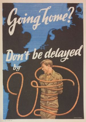 Going home? Don't be delayed by V.D. Franz O. SCHIFFERS