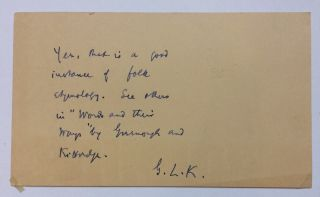 Autographed note signed. George Lymon KITTREDGE, 1860 - 1941
