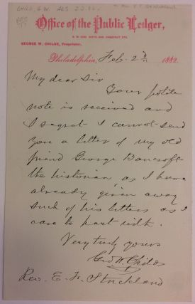 Autographed Letter Signed. George W. CHILDS.