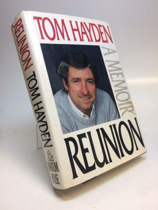 Reunion - A Memoir. Tom HAYDEN