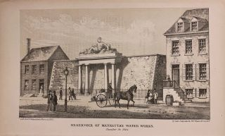 Reservoir of Manhattan Water Works; Chamber St. 1825. D. T. VALENTINE, David Thomas