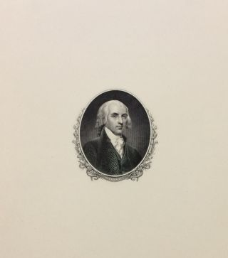 James Madison Banknote Portrait. U S. BUREAU OF ENGRAVING AND PRINTING