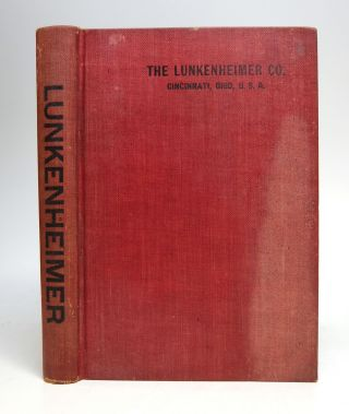 1906 Illustrated Catalogue and Price List. The Lunkenheimer Co. Largest Manufactures of High...