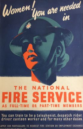 Women! You Are Needed In The National Fire Service; As Full-Time or Part-Time Members. H M....