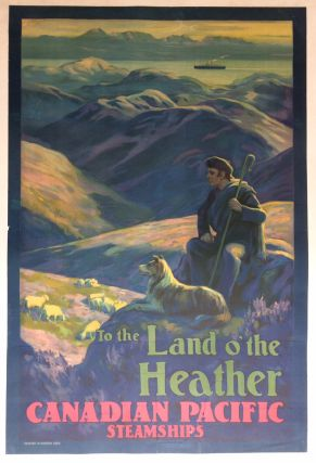 To The Land O'The Heather Canadian Pacific Steamships. ANONYMOUS.