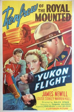 Yukon Flight. CRITERION PICTURES.