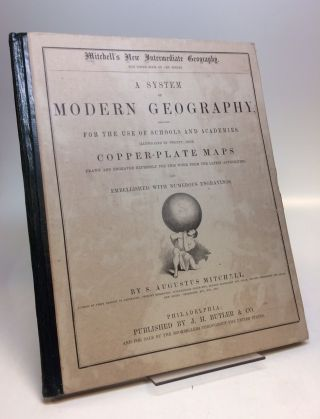 A System of Modern Geography, Designed for the Use of Schools and Academies.; Mitchell's New...