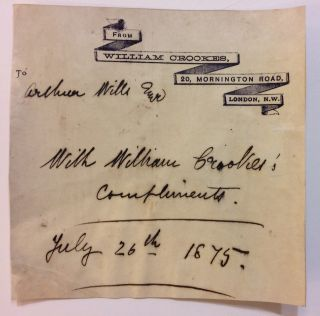 Autograph Note Signed. William CROOKES
