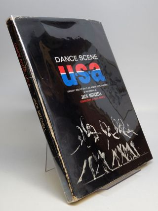 Dance Scene U.S.A.; America's Greatest Ballet and Modern Dance Companies in Photographs. Jack...