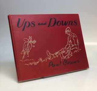 Ups and Downs. Paul BROWN