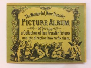 The Wonderful, New Transfer Picture Album offering a Collection of fine Transfer Pictures and the...