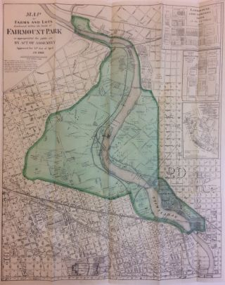 Maps of Farms and Lots Embraced within the limits of Fairmount Park as appropriated for public...
