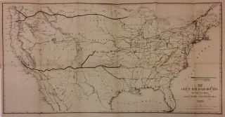 The Great Railroad Routes to the Pacific, and Their Connections.; within The Policy of Extending...