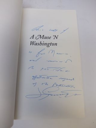 A Muse 'N Washington: Beltway Ballads and Beyond; Fifty Years of Politics and Other Pleasures In Poetry, Prose and Song