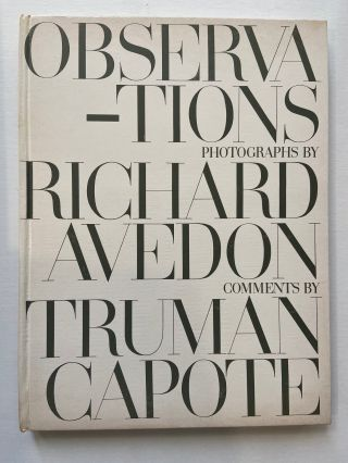 Observations. Richard AVEDON, Truman CAPOTE
