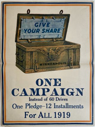Give Your Share: One Campaign Instead of 60 Drives; One Pledge - 12 Installments For All 1919....