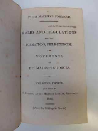 Rules and Regulations for the Formations, Field-exercise and Movements, of His Majesty's Forces.