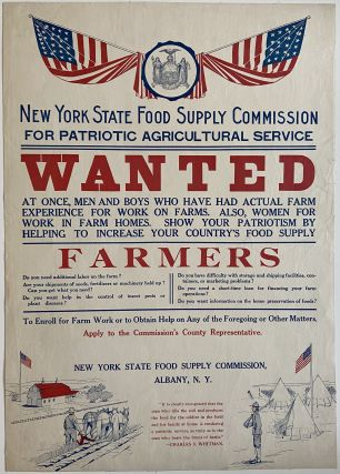 WANTED... Show Your Patriotism by Helping to Increase your Country's Food Supply. New York State...