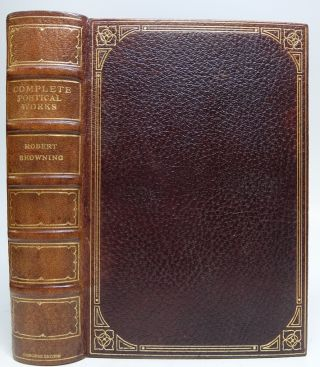 The Complete Poetic and Dramatic Works of Robert Browning. Robert BROWNING
