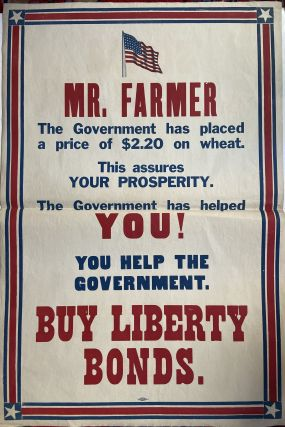 Mr. Farmer... Buy Liberty Bonds. US Treasury Department
