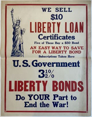 US Government 3.5% Liberty Bonds; Do YOUR Part to End the War. US Treasury Department