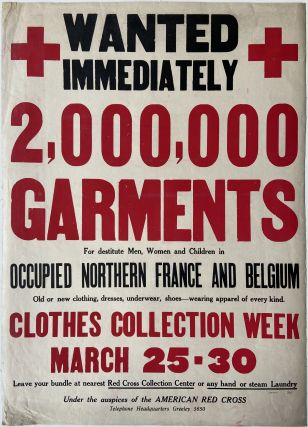 Wanted Immediately 2,000,000 Garments. American Red Cross