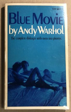 Blue Movie: A Film. Andy WARHOL