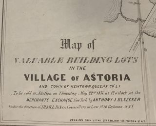 Map of Valuable Building Lots in the Village of Astoria; and the town of Newtown, Queens Co. L....