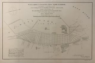 Wallabout Channel, New York Harbor, surveyed in pursuance of joint resolution of Congress...