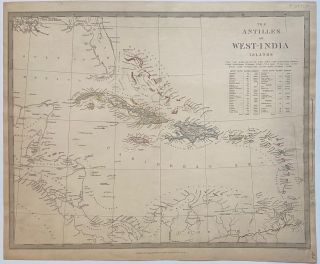 The Antilles or West-India Islands. SDUK, Society for the Diffusion of Useful Knowledge