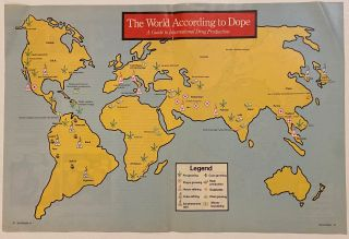 The World According to Dope; A Guide to International Drug Production. High Times Magazine