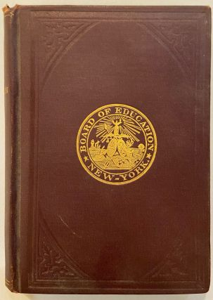 Manual of the Board of Education of the City of New York. BOARD OF EDUCATION