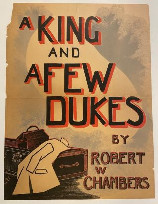 A King and a Few Dukes. Robert W. CHAMBERS